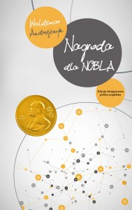 Nagroda dla Nobla / The Prize for Nobel